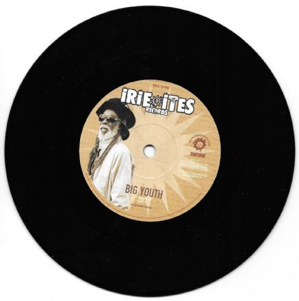 Strange Things riddim: Big Youth - 2011 / Jericho - A Serious Dub (Irie Ites) EU 7""
